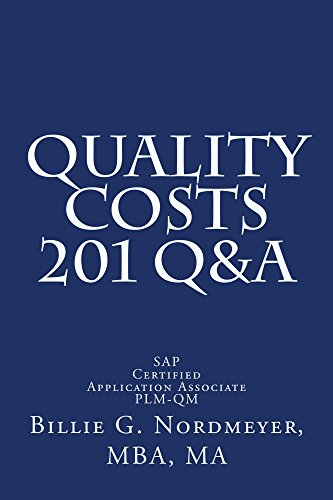 Quality Costs 201 Q&A: SAP Certified Application Associate - Quality Management (201 Q&A SAP Certified Application Associate - Quality Management) Pdf