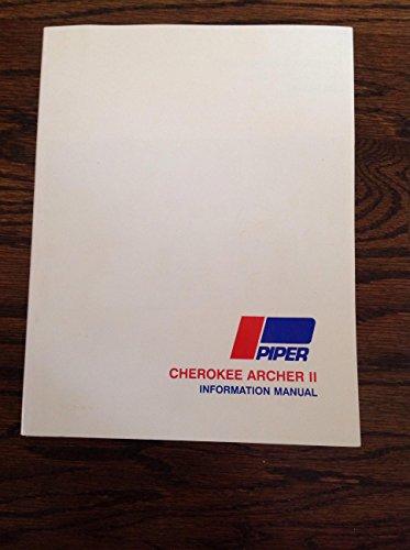 Piper Cherokee Archer II Information Manual: PA-28-181 (Handbook Part No. 761 624) ()