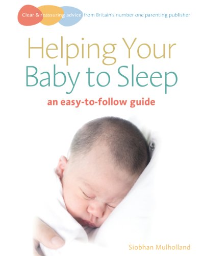 Helping Your Baby to Sleep: An easy-to-follow guide (Easy-To-Follow Guides)]()