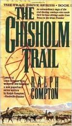 The Chisholm Trail (Trail Drive)