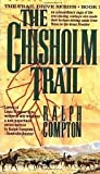 The Chisholm Trail, Ralph Compton, 070895829X