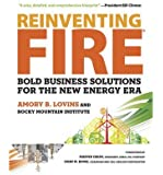 [(Reinventing Fire: Bold Business Solutions for the New Energy Era)] [Author: Amory B. Lovins] published on (February, 2012)