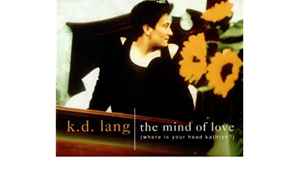 d7ed55e3feb8 - The Mind Of Love by K.D. Lang (0100-01-01) - Amazon.com Music