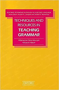 Techniques and Resources in Teaching Grammar (Teaching Techniques in English As a Second Language) by Marianne Celce-Murcia (1988-05-19)