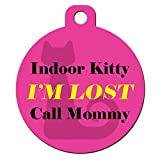 Big Jerk Custom Products Ltd Cute Cat Pet ID Tag - Indoor Kitty I'm Lost Call Mommy - Personalize Col.