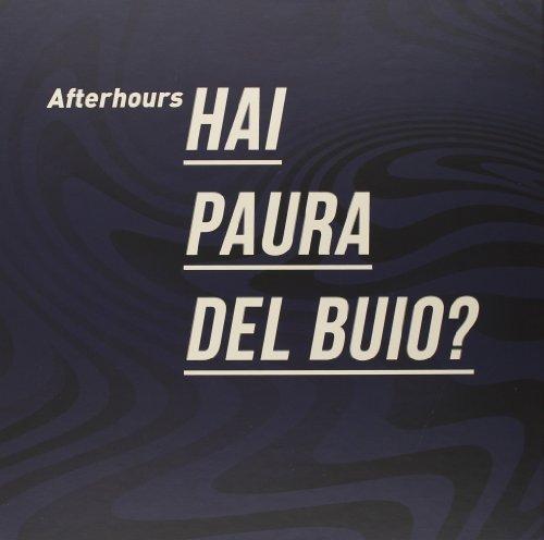 AFTERHOURS - HAI PAURA DEL BUIO?-SUPER DELUXE EDITION (ITA)