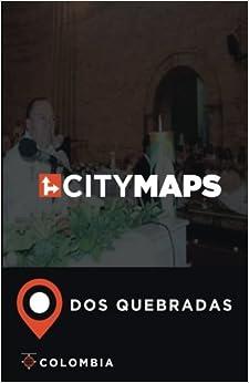 City Maps Dos Quebradas Colombia