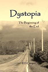 Dystopia: Beginning of the End (Volume 1)