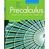 Precalculus Graphical, Numerical, Algebraic, Demana and Waits, 0321374231