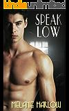 Speak Low (Speak Easy Book 2)