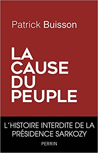 La cause (2016) - peuple-Patrick Buisson