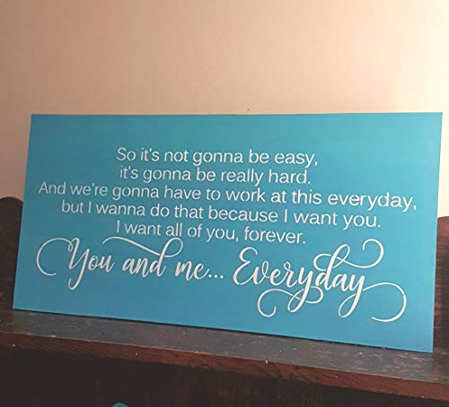 Turquoise Decor So its not Going to be Easy Going to be Really Hard You and me Everyday The Notebook Quote Anniversary Wood Wedding Gift (Its Not Going To Be Easy The Notebook)