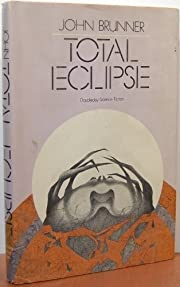Total Eclipse 1st edition by Brunner, John…