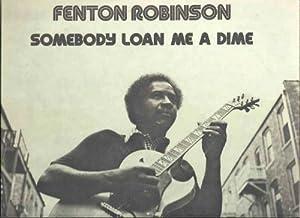 Somebody Loan Me a Dime [Vinyl]