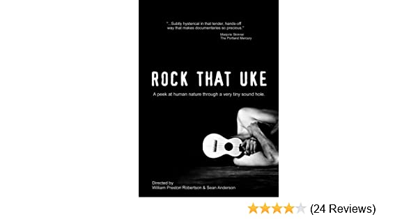 Amazon Rock That Uke Holly Hunter Sean Anderson William