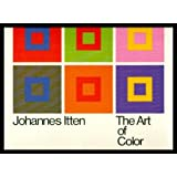 The Art of Color : The Subjective Experience and Objective Rationale of Color
