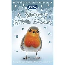 A Snowy Robin Rescue (RSPCA)