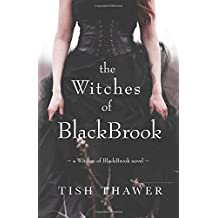 The Witches of BlackBrook by Tish Thawer (2015-06-25)