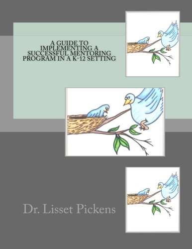 A Guide to Implementing a Successful Mentoring Program in a K-12 Setting PDF ePub ebook