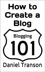 How To Create a Blog: Writing a Blog Post that Engages your Readers (English Edition)