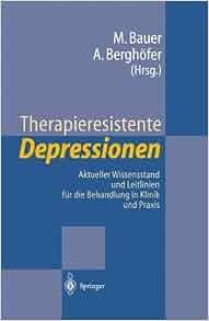 Therapieresistente depressionen aktueller wissensstand for Hanfried helmchen