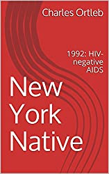 New York Native: 1992: HIV-negative AIDS