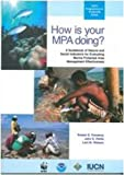 img - for How is Your MPA Doing?: A Guidebook Of Natural And Social Indicators For Evaluating Marine Protected Areas Management Effectiveness by Lani M. Watson (2002-04-01) book / textbook / text book