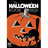 The Halloween Book -- Vintage Decorations, Favors, Games and Stunts