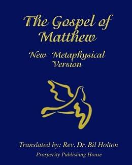 gospel of matthew new metaphysical version english