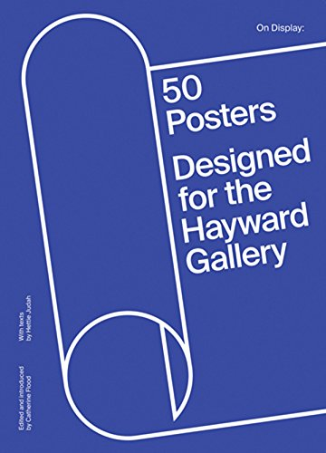 On Display: 50 Posters Designed for the Hayward Gallery