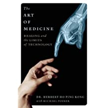 The Art of Medicine: Healing and the Limits of Technology