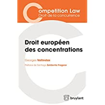 Droit européen des concentrations (Competition Law/Droit de la concurrence) (French Edition)