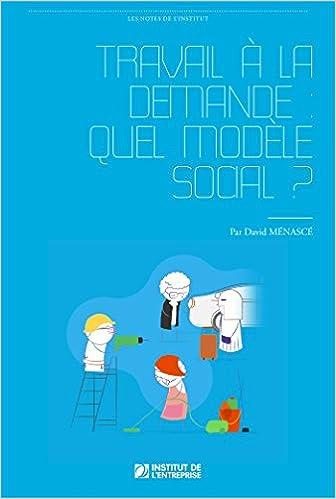 Livre gratuits Travail à la demande: quel modèle social ? pdf, epub ebook