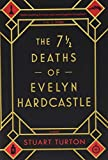 Image of The 7 ½ Deaths of Evelyn Hardcastle