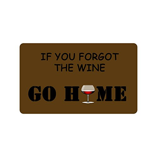 If You Forgot The Wine Go Home Funny Design Indoor/Outdoor Doormat 30(L)X18(W) inch Non-Slip Machine-washable Home Decor (Wine Dropshippers)