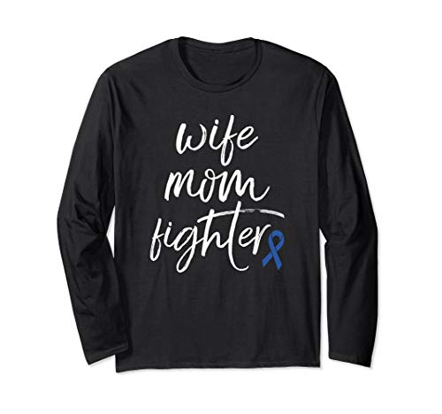 Colon Cancer Awareness Products Blue Ribbon Fighter Mom Long Sleeve T-Shirt Cancer Awareness Long Sleeve