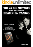 The 10 Big Mistakes People Make When They Learn To Tango