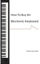How To Buy An Electronic Keyboard (English Edition)