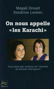 On nous appelle ' les Karachi ' par Drouet
