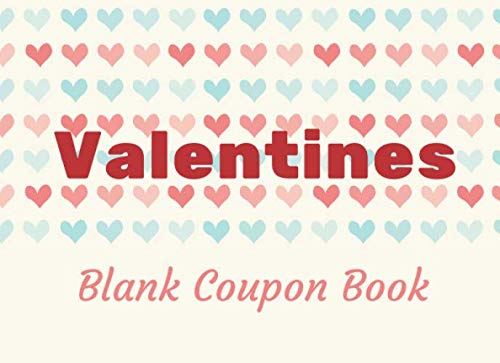 Sweetest Day Ideas (Valentines Blank Coupon Book: Booklet of DIY Gift Vouchers. Template Cards to Fill In for Lover, Couples, Him and Her (Gift Idea for Valentine's Day, ... Sweetest Day) (Vol.6) cute)