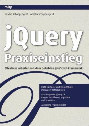 jQuery Praxiseinstieg: Effektives Arbeiten mit dem beliebten JavaScript-Framework