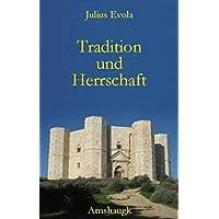 Tradition und Herrschaft: Aufsätze von 1932-1952