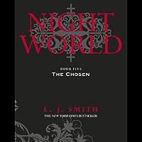 Night World: The Chosen: Book 5