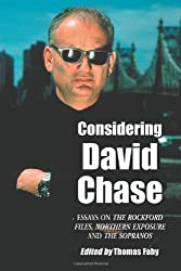 Considering David Chase: Essays on the