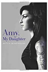[ AMY, MY DAUGHTER ] Amy, My Daughter By Winehouse, Mitch ( Author ) Jun-2012 [ Hardcover ]