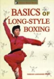 img - for Basics of Long-Style Boxing (Chinese Wushu) book / textbook / text book