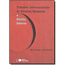 Tratados Internacionais de Direitos Humanos e Direito Interno