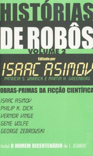 Histórias de Robôs - Vol. 2 pdf epub