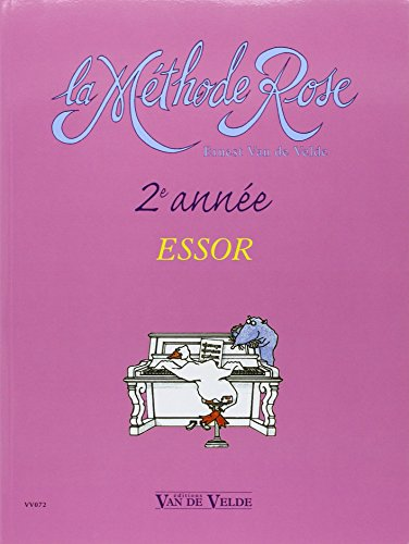 Méthode Rose 2ème année : l'Essor (French Edition)