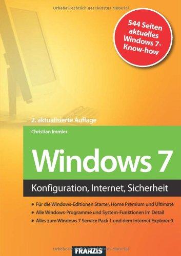 Windows 7 Broschiert – 16. Mai 2011 Christian Immler Franzis Verlag 3645601260 Naturwissenschaften